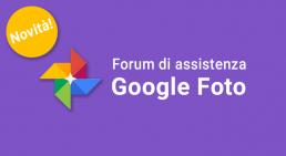 Nuovo forum di assistenza di Google Foto